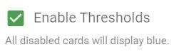 Enable thresholds